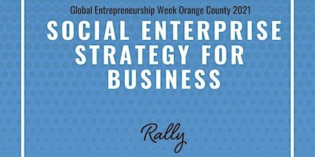 Social Enterprise as a Business Strategy tickets