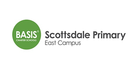 BASIS Scottsdale Primary - East Campus - Open House tickets
