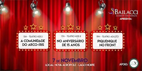 Teatro Bailacci 2021 - No Aniversário de 15 anos ingressos