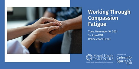 Working Through Compassion Fatigue tickets