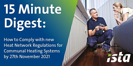 Heat Network Regulations - Ensure you are ready for the November Deadline tickets
