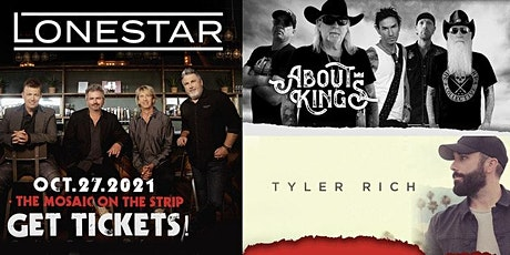 Lonestar , About Kings & Tyler Rich Live at The Mosaic On The Strip tickets
