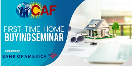 First Time Home Buyer Seminar/Clase para Primeros Compradores de Vivienda tickets