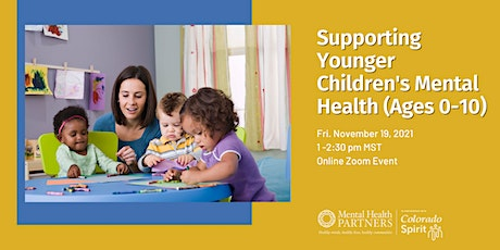 Supporting Younger Children's Mental Health (Ages 0-10) tickets