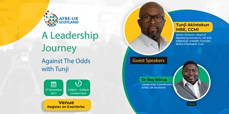 A Leadership Journey Against The Odds with Tunji tickets