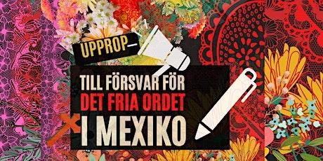 Samling till försvar för det fria ordet i Mexiko biljetter