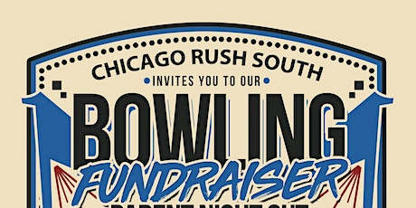 Chicago Rush South ~ Parent Night Out ~ Bowling Fundraiser tickets