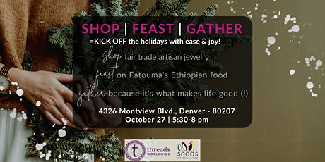 SHOP   FEAST   PREPARE ... kick off the holidays with ease & joy! tickets