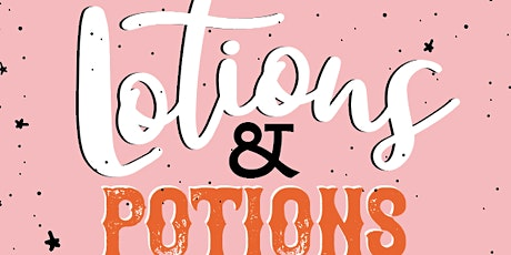 Lotions and Potions Make and Take tickets