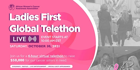 Ladies First 10th Year Anniversary Global Telethon tickets