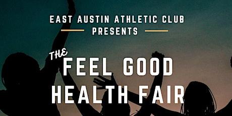 FEEL GOOD HEALTH FAIR tickets