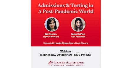 College Admissions & Testing In A Post-Pandemic World Webinar billets