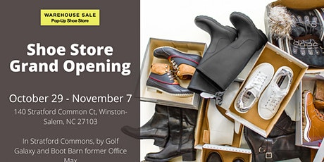 Warehouse Sale Pop-Up Shoe Store 10 Days Only! Winston-Salem, NC tickets