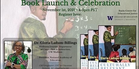 Gloria Ladson-Billings' Book Launch tickets