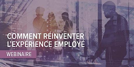 Webinaire: Comment réinventer l'expérience employé billets