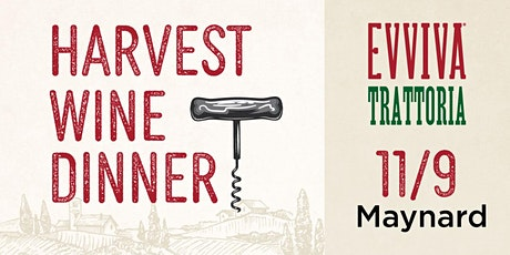 Harvest Wine Dinner - Evviva Maynard tickets