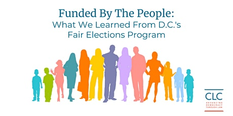 Funded By The People: What We Learned from D.C.'s Fair Elections Program tickets