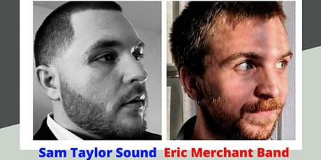 Sam Taylor Sound/Eric Merchant Band tickets