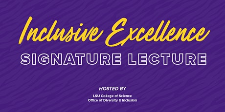 Inclusive Excellence Signature Lecture - Dr. Rigoberto Hernandez tickets