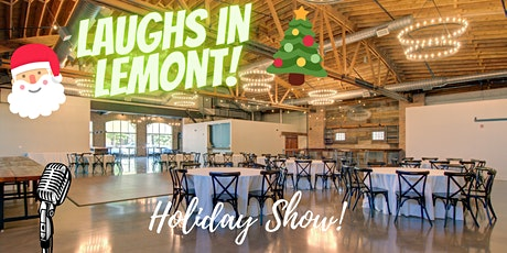 Laughs in Lemont Holiday Show at The Bridge! tickets