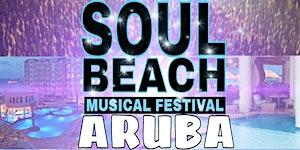 Soul Beach Music Festival 2016 Aruba
