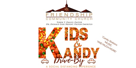 Friendship Community Church: Kids & Kandy Drive-By Experience tickets