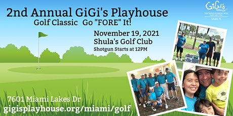 """2nd Annual Golf Classic Go """"FORE"""" It tickets"""