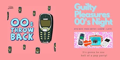 Guilty Pleasures 00's Night tickets