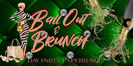 Ball Out & Brunch Chicago tickets