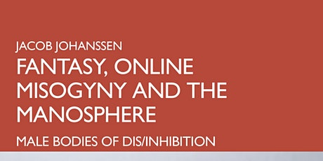 Book Launch: Fantasy, Online Misogyny and the Manosphere tickets