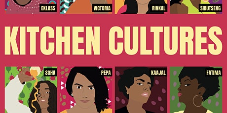 Kitchen Cultures: Recipes, Poetry & Stories for Inter-Cultural Survival tickets