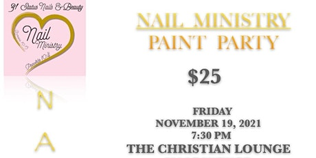 Nail Ministry Paint Party tickets