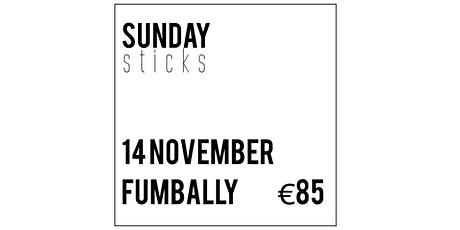 Copy of Sticks @ Fumbally Stables tickets