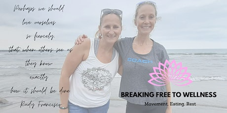 Breaking Free  to Wellness 8 wks In Person tickets
