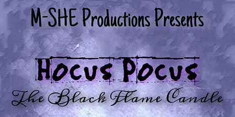 Hocus Pocus: The Black Flame Candle tickets