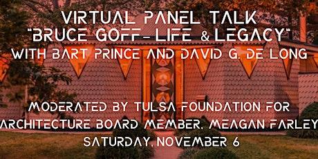 "Virtual Panel ""Bruce Goff – Life & Legacy"" w/Bart Price & David G. De Long tickets"