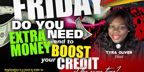 Black Friday Get Extra Money and Boost your Credit Score the same time tickets