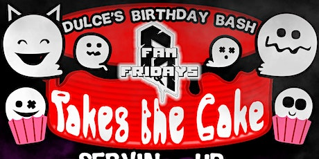 Fam Friday Takes The Cake tickets