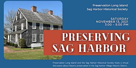 Preserving Sag Harbor: Architectural History and Preservation Policy tickets