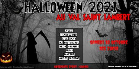 Sold-OUT !! Soirée Halloween au Val Saint Lambert 2021 billets