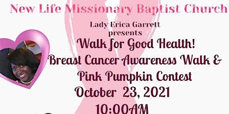 Walk for Good Health Breast Cancer Awareness Walk tickets