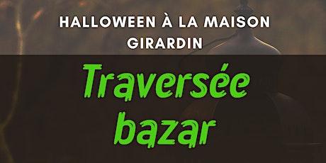 Traversée Bazar billets