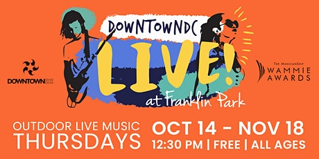 DowntownDC LIVE! at Franklin Park tickets