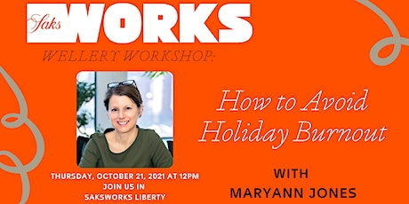 How to Avoid Holiday Burnout: Wellery Workshop with MaryAnn Jones tickets