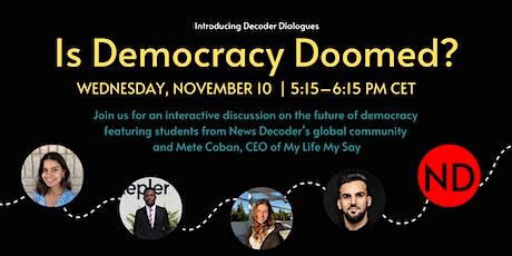 News Decoder Presents: Is Democracy Doomed? tickets