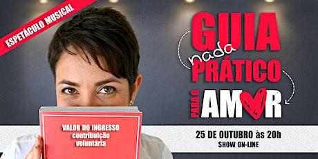 Musical online: GUIA NADA PRÁTICO PARA O AMOR tickets