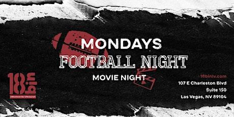 Monday Night Football & Movie Night @ 18bin tickets