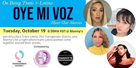 On Being Trans + Latinx: Oye Mi Voz/Hear our Stories tickets
