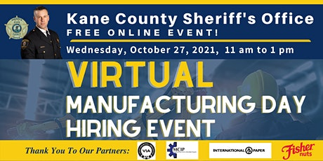 Kane County Sheriff's Office Virtual Manufacturing Hiring Event tickets