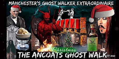 "FLECKY BENNETT'S THE ANCOATS ""CHRISTMAS"" GHOST WALK tickets"